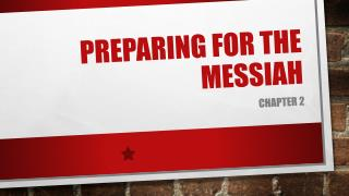 Preparing for the Messiah