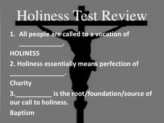 Holiness Test Review