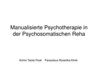 Manualisierte Psychotherapie in der Psychosomatischen Reha