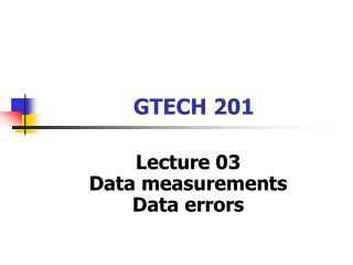 GTECH 201