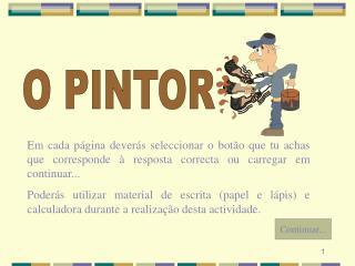 O PINTOR