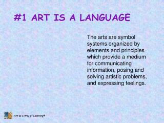 #1 ART IS A LANGUAGE