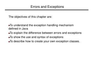 Errors and Exceptions