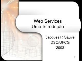 Web Services Uma Introdução
