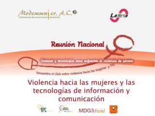 Violencia hacia las mujeres y las tecnologías de información y comunicación