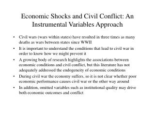 Economic Shocks and Civil Conflict: An Instrumental Variables Approach