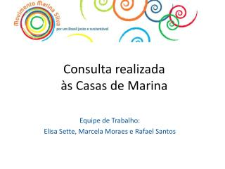 Consulta realizada  �s Casas de Marina