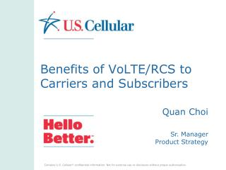 Benefits of VoLTE/RCS to Carriers and Subscribers