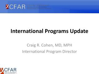 International Programs Update