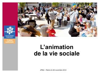 L�animation de la vie sociale