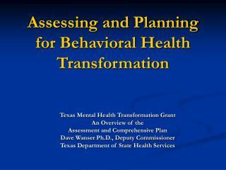 Assessing and Planning for Behavioral Health Transformation