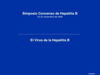 Simposio Concenso de Hepatitis B 22-23 noviembre de 2002