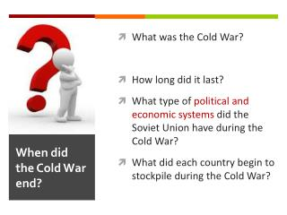 When did the Cold War end?