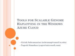 Tools for Scalable Genome  Haplotying  in the Windows Azure Cloud