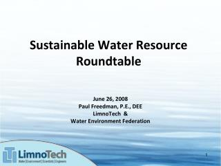 Sustainable Water Resource Roundtable