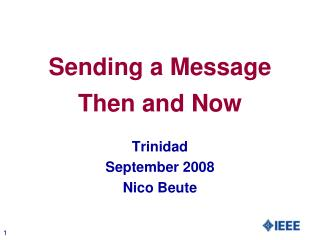 Sending a Message Then and Now