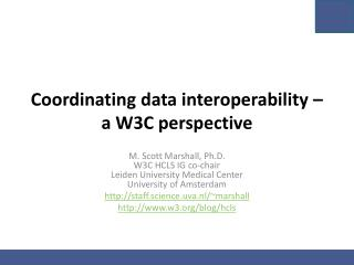 Coordinating data interoperability – a W3C perspective