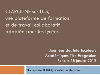 CLAROLINE sur LCS, une plateforme de formation  et de travail collaboratif adaptée pour les lycées