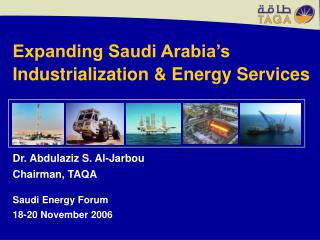Expanding Saudi Arabia's Industrialization & Energy Services