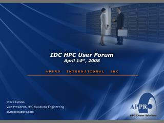 IDC HPC User Forum  April 14 th , 2008