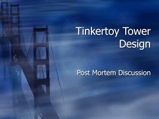 Tinkertoy Tower Design