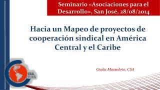 Seminario «Asociaciones para el Desarrollo», San José, 28/08/2014