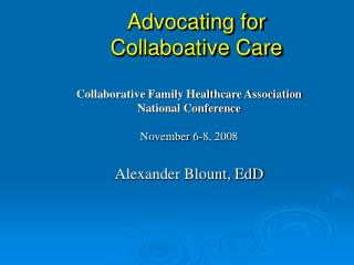 Advocating for  Collaboative Care