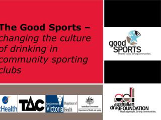 The Good Sports –  changing the culture of drinking in community sporting clubs