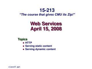 Web Services April 15, 2008