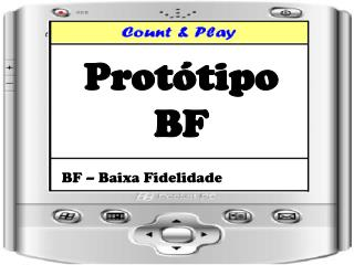 Protótipo  BF