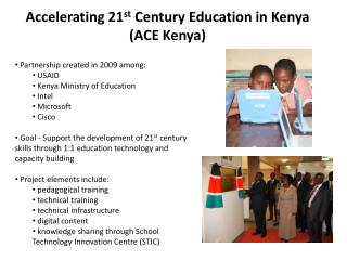 Accelerating  21 st Century Education  in Kenya  (ACE Kenya)