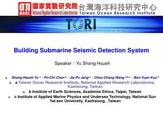 Building Submarine Seismic Detection System