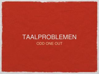 TAALPROBLEMEN