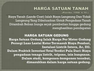 HARGA SATUAN TANAH ( Poerbo , 1998: 6-10 )