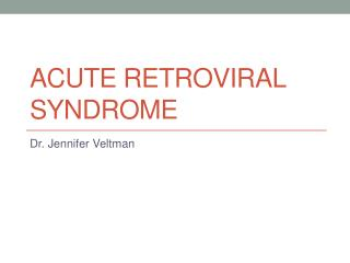 Acute Retroviral Syndrome