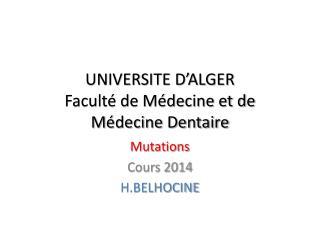 UNIVERSITE D'ALGER Faculté de Médecine et de Médecine Dentaire