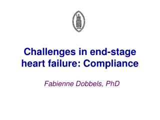 Challenges in end-stage  heart failure: Compliance