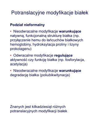 Potranslacyjne modyfikacje bia łek