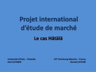 Projet international  d  tude de march