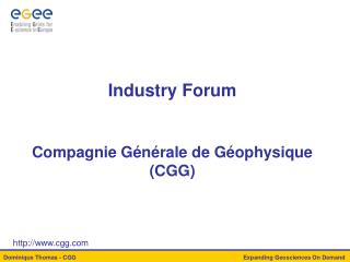Industry Forum Compagnie Générale de Géophysique (CGG)