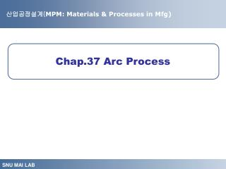 Chap.37 Arc Process