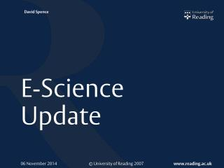 E-Science Update