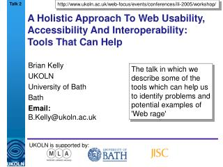 A Holistic Approach To Web Usability, Accessibility And Interoperability: Tools That Can Help