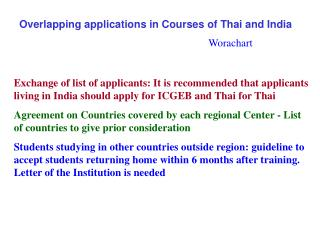 Overlapping applications in Courses of Thai and India