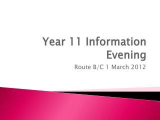 Year 11 Information Evening