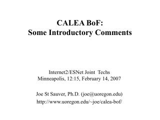 CALEA BoF: Some Introductory Comments