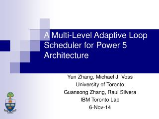 A Multi-Level Adaptive Loop Scheduler for Power 5 Architecture