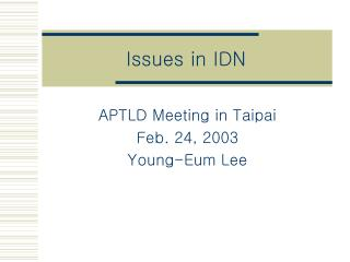 Issues in IDN