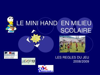 LE MINI HAND  EN MILIEU SCOLAIRE