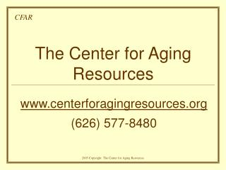 The Center for Aging Resources